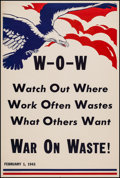 "Movie Posters:War, War On Waste (American Institute of Publicity, 1943). World War IIPropaganda Poster (25.25"" X 37.75""). War.. ..."