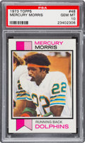 Football Cards:Singles (1970-Now), 1973 Topps Mercury Morris #48 PSA Gem Mint 10 - Pop One! ...