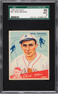 Baseball Cards:Singles (1930-1939), 1934 Goudey Bob Brown #81 SGC 96 Mint 9 - Pop Two, None Higher....
