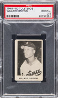 Baseball Cards:Singles (1940-1949), 1949-50 Toleteros Willard Brown PSA Good+ 2.5 - Finest Example On Record....