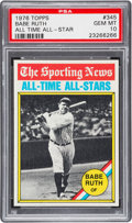 Baseball Cards:Singles (1970-Now), 1976 Topps All-Time All-Stars Babe Ruth #345 PSA Gem MT 10 - PopThree. ...