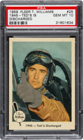 Baseball Cards:Singles (1950-1959), 1959 Fleer Ted Williams - 1945 - Ted is Discharged #25 PSA Gem MT 10 - Pop Three. ...