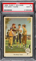 Baseball Cards:Singles (1950-1959), 1959 Fleer Ted Williams - The Early Years #1 PSA Mint 9....