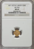 California Fractional Gold: , 1871 50C Liberty Octagonal 50 Cents, BG-926, High R.6, MS62 NGC.NGC Census: (1/0). PCGS Population (2/1). ...