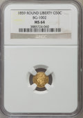 California Fractional Gold: , 1859 50C Liberty Round 50 Cents, BG-1002, High R.4, MS64 NGC. NGCCensus: (3/9). PCGS Population (12/9). ...
