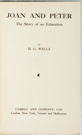 Books:Literature 1900-up, [Featured Lot]. H.G. Wells. INSCRIBED. Joan and Peter. The Storyof an Education. London, New York, et al: Cassell a...