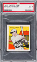Baseball Cards:Singles (1930-1939), 1933 R305 Tattoo Orbit Rogers Hornsby PSA NM 7 - A Key HoFer & Scarce Short Print! ...