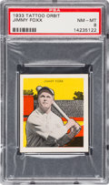 Baseball Cards:Singles (1930-1939), 1933 R305 Tattoo Orbit Jimmy Foxx PSA NM-MT 8 - None Higher. ...