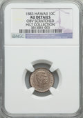 Coins of Hawaii, 1883 10C Hawaii Ten Cents -- Obv Scratched -- NGC Details. AU. Ex:Hilt Collection. NGC Census: (23/226). PCGS Population ...