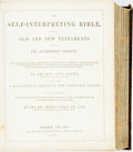 Books:Religion & Theology, Rev. Henry Cooke. The Self-Interpreting Bible, Containing the Old and New Testaments... Glasgow: Blackie and Son...