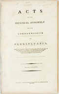 Books:Americana & American History, [Pennsylvania.] Acts of the General Assembly of the Commonwealthof Pennsylvania, Passed at a Session, Which was Begun a...