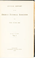 Books:Americana & American History, American Historical Association. Annual Report... For the Year1908. In Two Volumes. Washington: 1909. Volume I ...