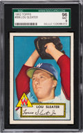 Baseball Cards:Singles (1950-1959), 1952 Topps Lou Sleater #306 SGC 96 Mint 9 - Pop One, Finest SGC Example! ...