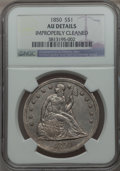 Seated Dollars, 1850 $1 -- Improperly Cleaned -- NGC Details. AU....