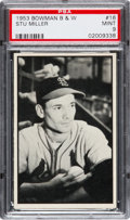 Baseball Cards:Singles (1950-1959), 1953 Bowman Black & White Stu Miller #16 PSA Mint 9 - Pop Two,None Higher! ...