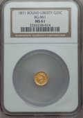 California Fractional Gold: , 1871 25C Liberty Round 25 Cents, BG-861, Low R.5, MS61 NGC. NGCCensus: (2/11). PCGS Population (7/43). ...