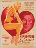 "Movie Posters:Foreign, Mefiez-vous des Blondes (Pathe Consortium Cinema, 1950). French Affiche (23"" X 31""). Foreign.. ..."