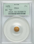 California Fractional Gold: , 1875 25C Indian Octagonal 25 Cents, BG-797, Low R.4, MS64 PCGS.PCGS Population (36/20). NGC Census: (2/2). ...