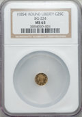 California Fractional Gold , (1854) 25C Liberty Round 25 Cents, BG-224, R.3, MS63 NGC. NGCCensus: (13/12). PCGS Population (63/27)....