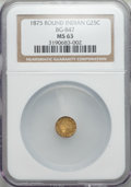 California Fractional Gold: , 1875 25C Indian Round 25 Cents, BG-847, R.4, MS63 NGC. NGC Census:(4/7). PCGS Population (19/30). ...