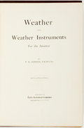 Books:Medicine, P. R. Jameson. Weather and Weather Instruments for theAmateur. Rochester: Taylor Instrument Companies, [1912]....