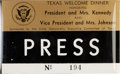 Political:Small Paper (1896-present), John F. Kennedy: Texas Welcome Dinner Press Badge....