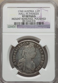 Austria, Austria: Maria Theresa 1/2 Taler 1760 VF Details (Mount Removed,Polished) NGC,...