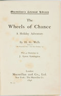 Books:Literature Pre-1900, H.G. Wells. The Wheels of Chance. A Holiday Adventure.London: Macmillan and Co., 1896. Macmillan's colonial library...