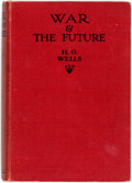 Books:Social Sciences, H.G. Wells. War and the Future. Italy, France and Britain atWar. London, New York, et al: Cassell and Company, Ltd....