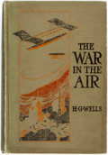 Books:Literature 1900-up, H.G. Wells. The War in the Air. And Particularly How Mr. Bert Smallways Fared While it Lasted. Toronto: The Macmilla...