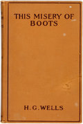 Books:Social Sciences, H.G. Wells. This Misery of Boots. Boston: The BallPublishing, 1908. Early reprint edition. ...