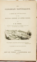 Books:Natural History Books & Prints, P. H. Gosse. The Canadian Naturalist: A Series of Conversations on the Natural History of Lower Canada. London: ...