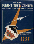 Explorers:Space Exploration, 1957 Edwards Air Force Base Yearbook of the Air Force FlightTest Center....