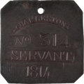 Antiques:Antiquities, 1814 Charleston SERVANT Slave Hire Badge, Number 314....