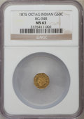 California Fractional Gold: , 1875 50C Indian Octagonal 50 Cents, BG-948, High R.5, MS63 NGC. NGCCensus: (2/1). PCGS Population (15/6). ...