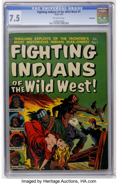 Fighting Indians of the Wild West! #1 Bethlehem pedigree (Avon, 1952) CGC VF- 7.5 Off-white pages....