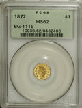 California Fractional Gold, 1872 $1 Indian Octagonal 1 Dollar, BG-1119, High R.5, MS62 PCGS....