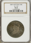 Bust Half Dollars, 1809 50C XXX Edge VG8 NGC. O-110. NGC Census: (1/24). PCGSPopulation (0/18). Numismedia Wsl. Price for NGC/PCGS coin in V...