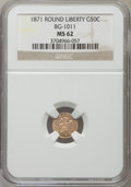 California Fractional Gold: , 1871 50C Liberty Round 50 Cents, BG-1011, R.2, MS62 NGC. NGCCensus: (26/54). PCGS Population (87/182). ...