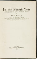 Books:Social Sciences, H. G. Wells. In the Fourth Year: Anticipations of a WorldPeace. London: Chatto & Windus, 1918. First edition. ...