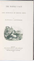 Books:Literature Pre-1900, Nathaniel Hawthorne. The Marble Faun or the Romance of MonteBeni. Boston: Houghton, Mifflin and Company, 1885....