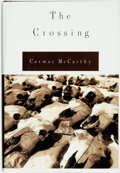 Books:Fiction, Cormac McCarthy. The Crossing. New York: Alfred A. Knopf, 1994. Book club edition....