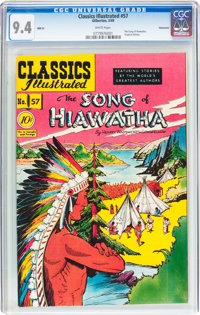 Classics Illustrated #57 Song of Hiawatha Original Edition - Vancouver pedigree (Gilberton, 1949) CGC NM 9.4 White pages...