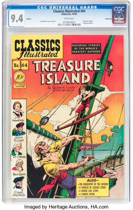 Classics Illustrated #64 Treasure Island Original Edition - Vancouver pedigree (Gilberton, 1949) CGC NM 9.4 White pages....