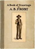 Books:Art & Architecture, A.B. Frost. A Book of Drawings. New York: P.F. Collier & Son, [1904]. First edition. ...