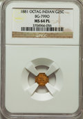 California Fractional Gold: , 1881 25C Indian Octagonal 25 Cents, BG-799O, Low R.4, MS64Prooflike NGC. NGC Census: (4/14). ...