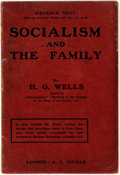 Books:Social Sciences, H. G. Wells. Socialism and the Family. London: A C. Fifield,1906. First edition. ...