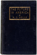 Books:Social Sciences, H. G. Wells. The Future in America. A Search afterRealities. New York and London: Harper & Brothers, 1906.Earl...