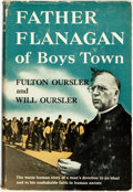 Books:Biography & Memoir, Fulton Oursler and Will Oursler. SIGNED. Father Flanagan of BoysTown. Garden City: Doubleday & Company, Inc., [...