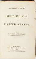 Books:Americana & American History, Edward A. Pollard. Southern History of the Great Civil War inthe United States. Toronto: P. R. Randall, 1863. First...